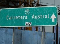 Hier geht's zur Carratera Austral, Schild in Puerto Montt